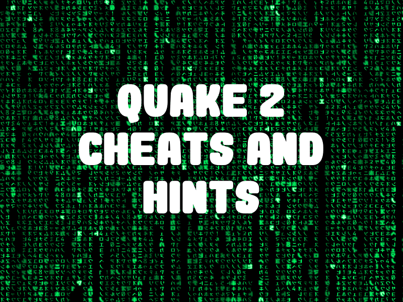 Quake 2 Cheats and Hints for PlayStation